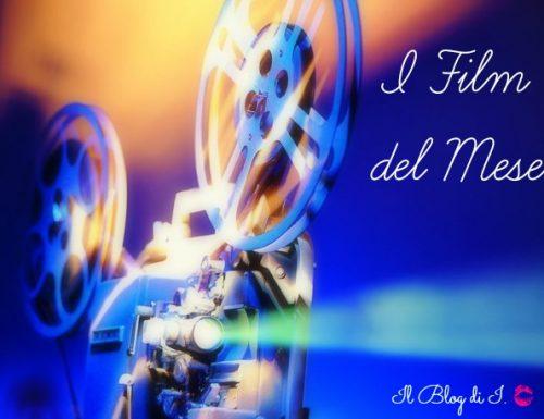 [Rubrica] – I film del mese: Maggio & Giugno