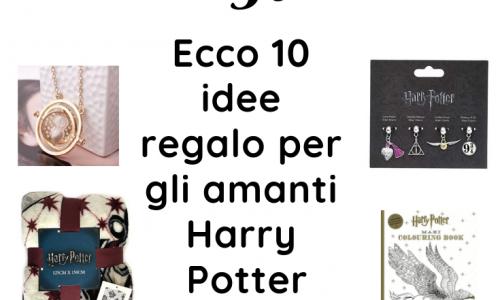 PotterHead?! Ecco 10 idee regalo per gli amanti di Harry Potter
