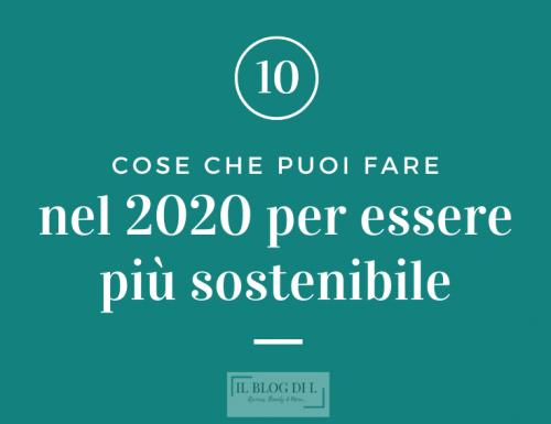 10 cose che puoi fare nel 2020 per essere più sostenibile