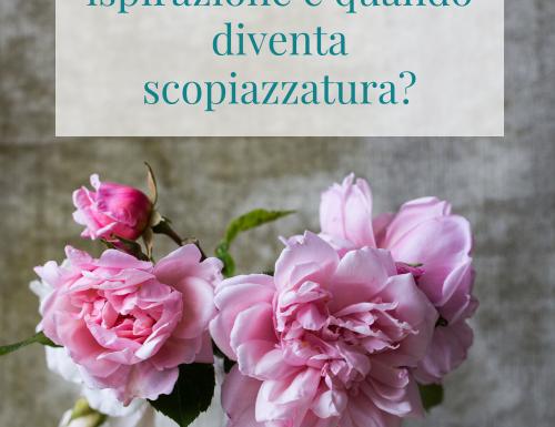Di ispirazione, copiati & Co. | Cosa si intende per ispirazione e quando diventa scopiazzatura?